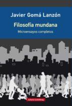 filosofía mundana (ebook)-javier goma lanzon-9788416495863