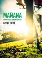 mañana: una revolucion en marcha cyril dion 9788416544363