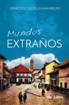 mundos extraños (ebook)-enrique castillo aramburu-9788416563463
