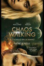 el cuchillo en la mano (chaos walking 1) patrick ness 9788416588763