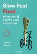 slow fast food-josefina llargues-9788416605163