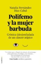 polifemo y la mujer barbuda-natalia fernandez-9788416700363