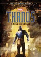 thanos: el titán obsesionado 9788416914463
