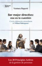 ser mejor directivo: esa es la cuestión (ebook)-ventura ruperti-9788417002763