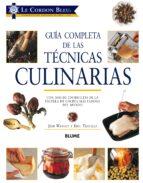 guia completa de las tecnicas culinarias: con mas de 200 recetas de la escuela de cocina mas famosa del mundo jeni wright eric treuille 9788417254063