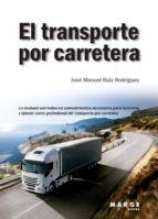 el transporte por carretera (ebook)-9788417313463