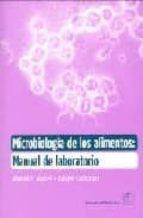 microbiologia de los alimentos: manual de laboratorio-ahmed e yousef-carolyn carlstrom-9788420010663