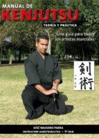 manual de kenjutsu, teoria y practica: una guia para todos-jose navarro parra-9788420304663
