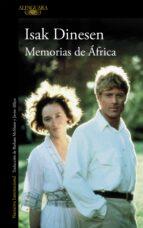 Memorias de África (FUERA COLECCION ALFAGUARA ADULTOS)