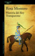 historia del rey transparente-rosa montero-9788420433363