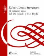 EL EXTRAÑO CASO DEL DR. JEKYLL Y MR. HYDE (EBOOK)