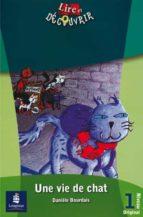 une vie de chat (niveau 1) daniele bourdais 9788420538563