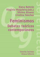 feminismos: debates teoricos contemporaneos 9788420687063
