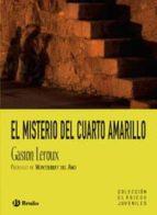 El misterio del cuarto amarillo (Castellano - Bruño - Clásicos Juveniles)