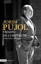 tiempo de construir. memorias (1980-1993) (ebook)-jordi pujol-9788423329663