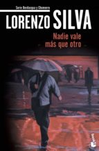 nadie vale mas que otro-lorenzo silva-9788423343263