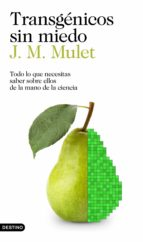 transgénicos sin miedo (ebook)-j.m. mulet-9788423352463