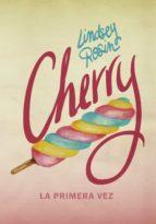 cherry: la primera vez lindsey rosin 9788424660963