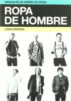 ropa de hombre (manuales de diseño de moda)-john hopkins-9788425224263
