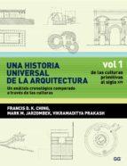 una historia universal de la arquitectura. un análisis cronológico comparado a través de las culturas (ebook)-francis d. k. ching-9788425226663