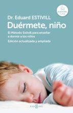 duérmete, niño (edición actualizada y ampliada) (ebook)-eduard estivill-9788425352263