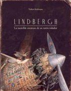 lindbergh: la increible aventura de un raton volador torben kuhlmann 9788426141163