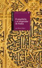 el arquitecto y el emperador de arabia-joan manel gisbert-joan manuel gisbert-9788426348463