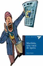 Mariola, una vaca de ópera (Ala Delta (Serie Azul))