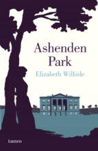 ashenden park (ebook) elizabeth wilhide 9788426403063