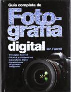 guia completa de fotografia digital ian farrel 9788428215763