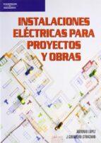 instalaciones electricas para proyectos y obras-antonio lopez lopez-jesus guerrero strachan carrillo-9788428318563
