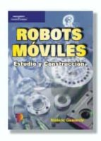 ROBOTS MOVILES: ESTUDIO Y CONSTRUCCION
