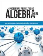 problemas resueltos de algebra lineal 9788428335263