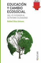 educación y cambio ecosocial (ebook-epub) (ebook)-rafael diaz-salazar-9788428829663