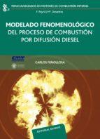 modelado fenomenologico del proceso de combustion por difusion di esel carlos fenollosa 9788429147063