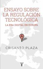 Ensayo sobre la regulacion tecnologica: La era digital en Europa