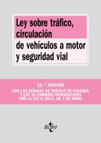 LEY SOBRE TRÁFICO, CIRCULACIÓN DE VEHÍCULOS A MOTOR Y SEGURIDAD VIAL (EBOOK)