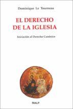 el derecho de la iglesia iniciacion al derecho canonico-dominique le tourneau-9788432131363