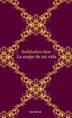 la mujer de mi vida (ebook)-buddhedeva bose-9788432200663