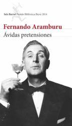 ávidas pretensiones (ebook)-fernando aramburu-9788432222863