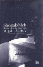 shostakovich: recuerdos de una vida-mijail ardov-9788432312663