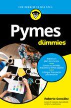 pymes para dummies-roberto gonzalez-9788432902963