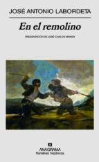 en el remolino (2ª ed.)-jose antonio labordeta-9788433971463