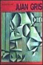 Juan gris (Biblioteca de arte hispánico)