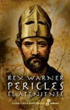 pericles el ateniense (2ª ed.) rex warner 9788435005463