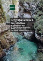 geografia general i: geografia fisica pilar y otros gonzalez yanci 9788436259063