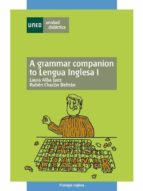 A GRAMMAR COMPANION TO LENGUA INGLESA I (EBOOK)