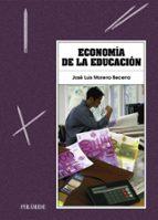 economia de la educacion jose luis moreno becerra 9788436812763