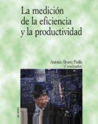 la medicion de la eficiencia y la productividad-9788436815863