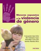 menores expuestos a la violencia de genero 9788436837063